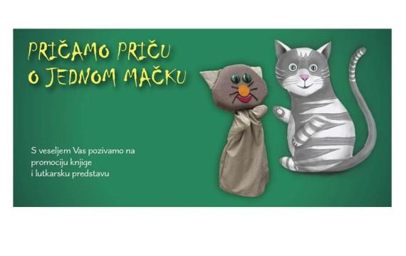 """Promocija knjige i lutkarska predstava """"Pričamo priču o jednom mačku"""""""