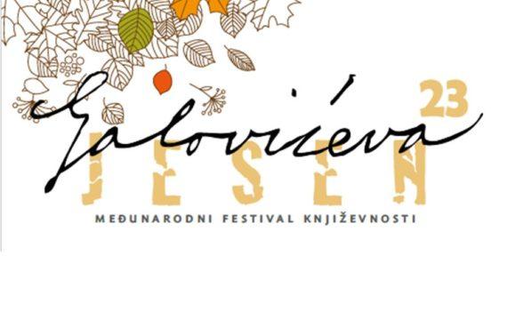 """23. """"GALOVIĆEVA JESEN"""", međunarodni festival književnosti"""