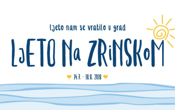 Program Ljeta na Zrinskom 2018.